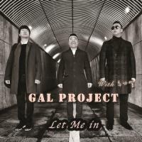 Let Me In - Chu Ga Yeol,Gal Project