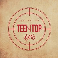 """Teen Top 20's Love Two """"EXITO"""" (Repackage) - TEEN TOP"""