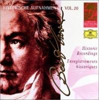 Beethoven Historic Recordings Vol. 20 - Beethoven