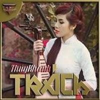 Trách - Thúy Khanh