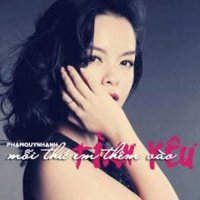 Mỗi Thứ Em Thêm Vào Tình Yêu (Single) - Phạm Quỳnh Anh