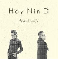 Hãy Nín Đi (Single) - Tonny Việt, Binz