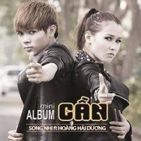Cần (Single) - Hoàng Hải Dương, Song Nhi