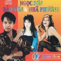 Album Ngọc Sơn, Bảo Yến, Nhã Phương - Ngọc Sơn