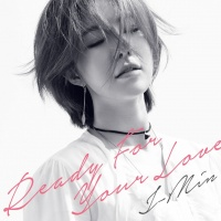 Ready For Your Love (Single) - J-min