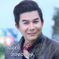 Liên Khúc Cha Cha Cha Duyên Phận (Single) - Khang Lê
