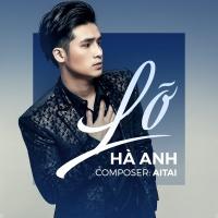 Lỡ (Single) - Hà Anh
