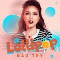 Lollipop (Single) - Bảo Thy