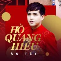 Ăn Tết (Single) - Hồ Quang Hiếu, Hoàng Rapper