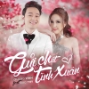 Gửi Chút Tình Xuân (Single) - Bảo Thy, Quang Vinh