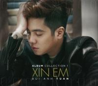 Xin Em (Album Collection 1) - Bùi Anh Tuấn