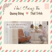 Hai Chúng Ta (Single) - Thái Trinh, Quang Đăng