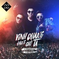 Vinh Quang Đang Chờ Ta (Single) -