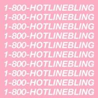 Hotline Bling (Single) - Drake