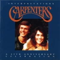 Interpretations A 25th Anniversary Celebration - The Carpenters