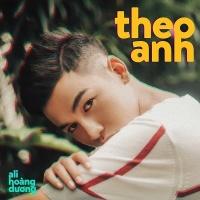 Theo Anh (Single) - Ali Hoàng Dương