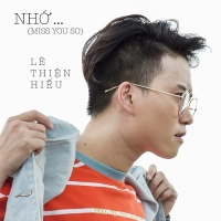 Nhớ (Miss You So) (Single) - Lê Thiện Hiếu