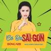 Cô Ba Sài Gòn (Single) - Đông Nhi