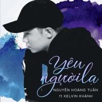 Yêu Người Lạ - Tuấn Hii, Kelvin Khánh