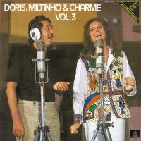 Doris, Miltinho & Charme - Doris Monteiro