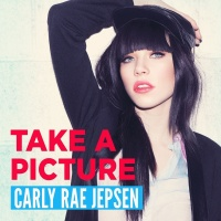 Take A Picture - Carly Rae Jepsen