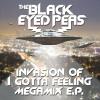 Invasion Of I Gotta Feeling - - The Black Eyed Peas