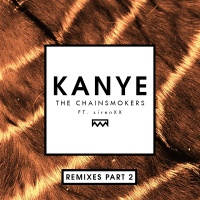 Kanye - The Chainsmokers