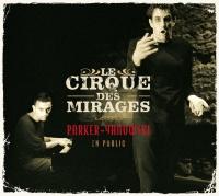Parker-Yanowski En Public - Le Cirque Des Mirages