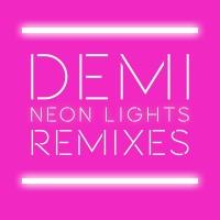 Neon Lights Remixes - Demi Lovato