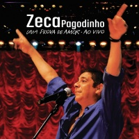 Zeca Pagodinho - Uma Prova De - Zeca Pagodinho