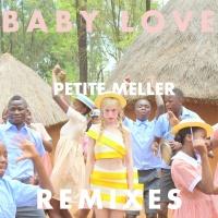 Baby Love - Petite Meller