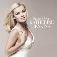 Sacred Arias - Katherine Jenkins
