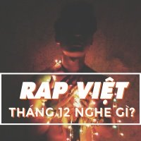 Những Bài Rap Nên Nghe Trong Tháng 12 - Various Artists