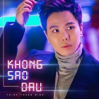 Không Sao Đâu (Single) - Trịnh Thăng Bình