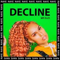 Decline - RAYE