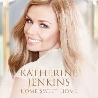 Home Sweet Home - Katherine Jenkins