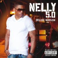 5.0 Deluxe - Nelly