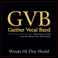 Winds Of This World - Gaither Vocal Band