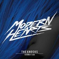 Modern Hearts - The Knocks
