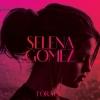 For You - Selena Gomez