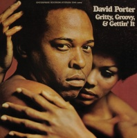 Gritty, Groovy And Gettin' It - David Porter