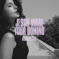 Your Domino - Jessie Ware