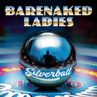Say What You Want - Barenaked Ladies