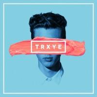 TRXYE - Troye Sivan