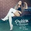 Problem - Ariana Grande