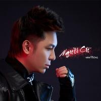 Người Cũ (Single) - Minh Vương M4U