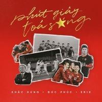 Phút Giây Tỏa Sáng (Single) - Khắc Hưng, Đức Phúc, ERIK
