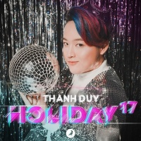 Holiday 17 - Thanh Duy