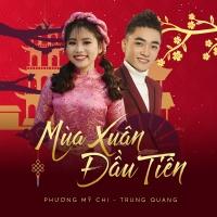 Mùa Xuân Đầu Tiên - Phương Mỹ Chi, Trung Quang