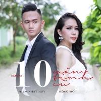 10 Năm Tình Cũ (Single) - Phạm Nhật Huy, Hồng Mơ